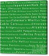 San Francisco In Words Green Canvas Print