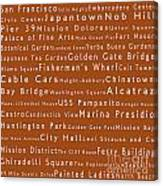 San Francisco In Words Toffee Canvas Print