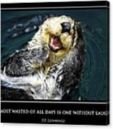 Sea Otter Motivational  Canvas Print