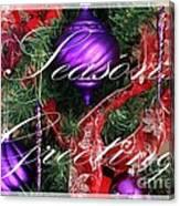 Seasons Greetings - Greeting Card - Purple - Red - Gold Canvas Print