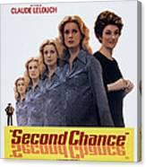 Second Chance, Aka Si Cetait A Refaire Canvas Print