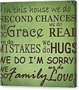 Second Chances In This House Canvas Print