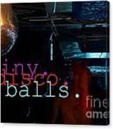 Shiny Disco Balls Canvas Print