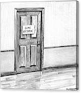 Shut Door In A Hallway With A Sign That Read Gone Canvas Print