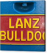 Sign Lanz Bulldog On A Tractor Canvas Print