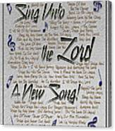 Sing Unto The Lord A New Song Canvas Print