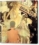 Social Evil Canvas Print