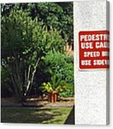 Speed Bumps Use Sidewalks Canvas Print
