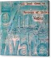 Springs Of Living Water Canvas Print