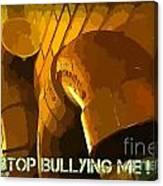 Stop Bullying Canvas Print