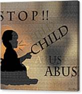 Stop Child Abuse Canvas Print