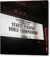 Street Fighter World Championship - Warfield Marquis Sign Canvas Print