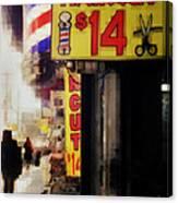 Streets Of New York - Haircut 14 Dollars Canvas Print