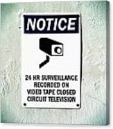 Surveillance Sign On Concrete Wall Canvas Print