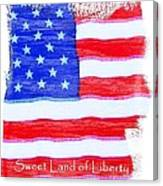Sweet Land Of Liberty Canvas Print