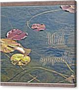 Sympathy Greeting Card - Autumn Lily Pads Canvas Print