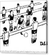 Table Soccer Players Look At One Unattached Canvas Print