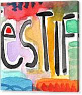 Testify Greeting Card- Colorful Painting Canvas Print