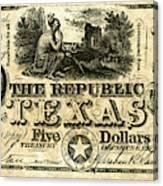 Texas Banknote, 1840 Canvas Print