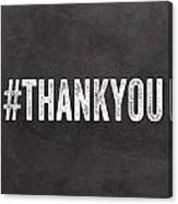 Thank You- Greeting Card Canvas Print
