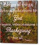 Thanksgiving 1 Timothy 2 Canvas Print