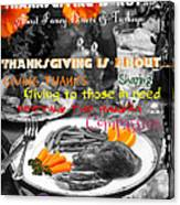 Thanksgiving Is Not... Canvas Print