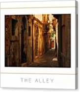 The Alley Poster Canvas Print