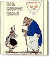 The Big Brown Bear Canvas Print