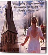 The Bride Of Christ Poem By Kathy Clark Canvas Print