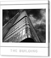 The Building Poster Canvas Print