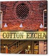 The Cotton Exchange Canvas Print