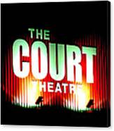 The Court Theatre Canvas Print