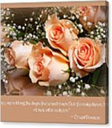 The Days Of Wine And Roses Canvas Print