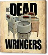 The Dead Wringers Poster Canvas Print