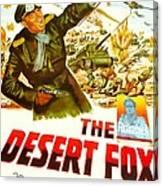 The Desert Fox, Aka The Desert Fox The Canvas Print