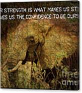 The Elephant - Inner Strength Canvas Print