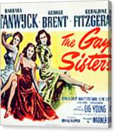 The Gay Sisters, Us Poster Art Canvas Print