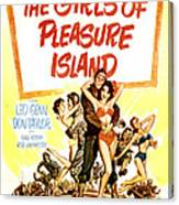 The Girls Of Pleasure Island, Us Canvas Print