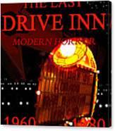 The Last Drive Inn Canvas Print