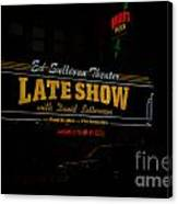 The Late Show  Canvas Print