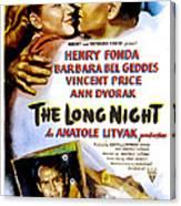 The Long Night, Us Poster, Barbara Bel Canvas Print