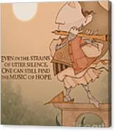 The Music Of Hope Canvas Print