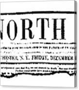The North Star, 1847 Canvas Print