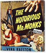 The Notorious Mr. Monks, Us Poster Art Canvas Print