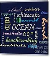 The Ocean Is... Canvas Print