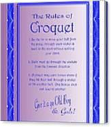 The Rules Of Croquet  Canvas Print