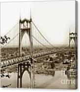 The St. Johns Bridge Is A Steel Suspension Bridge That Spans The Willamette River Canvas Print