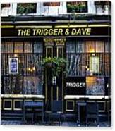 The Trigger And Dave Pub Canvas Print