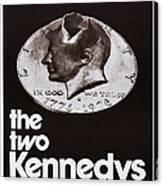 The Two Kennedys, Aka I Due Kennedy Canvas Print