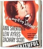 The Unfaithful, Us Poster, Ann Canvas Print